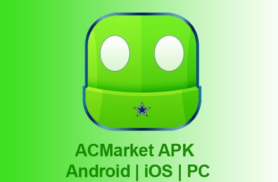 ACMarket APK - Download AC Market APK for Android, iOS and PC Latest